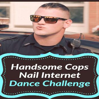 Handsome Cops Nail Internet Dance Challenge  Handsome Cops Nail Internet Dance Challenge